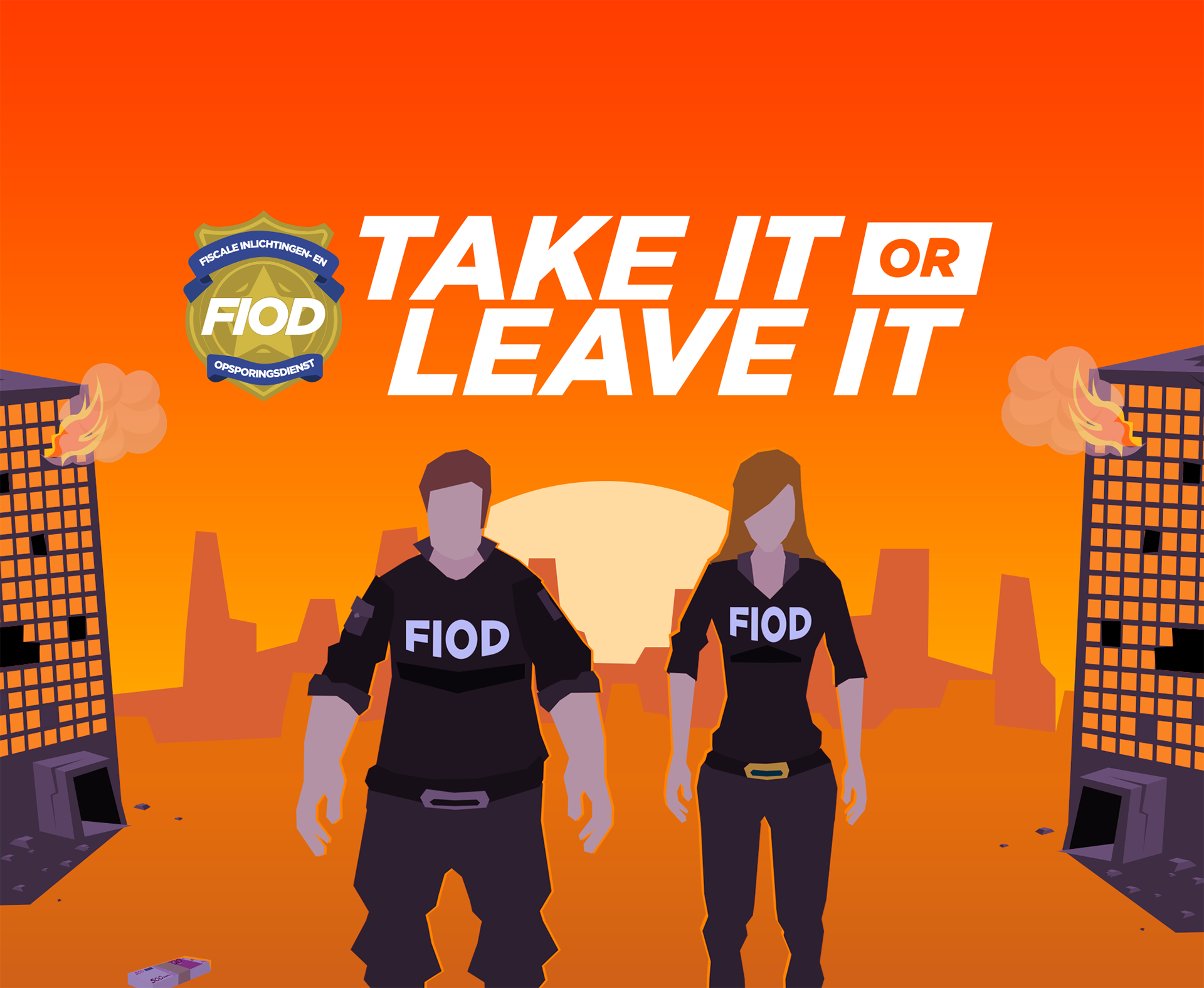 FIOD – Take it or Leave it